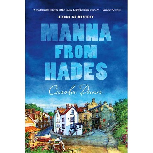 Manna from Hades - (Cornish Mysteries) by  Carola Dunn (Paperback) - image 1 of 1