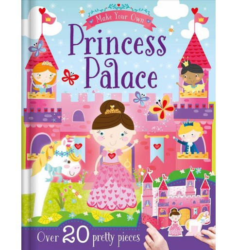 Make Your Own Princess Palace (Hardcover) - image 1 of 1