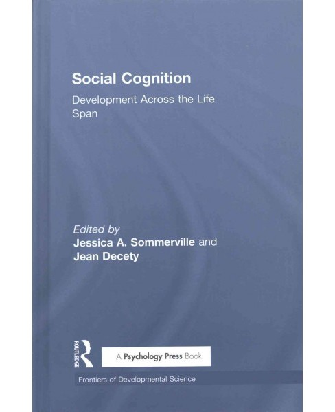 Social Cognition : Development Across the Life Span (Hardcover) - image 1 of 1