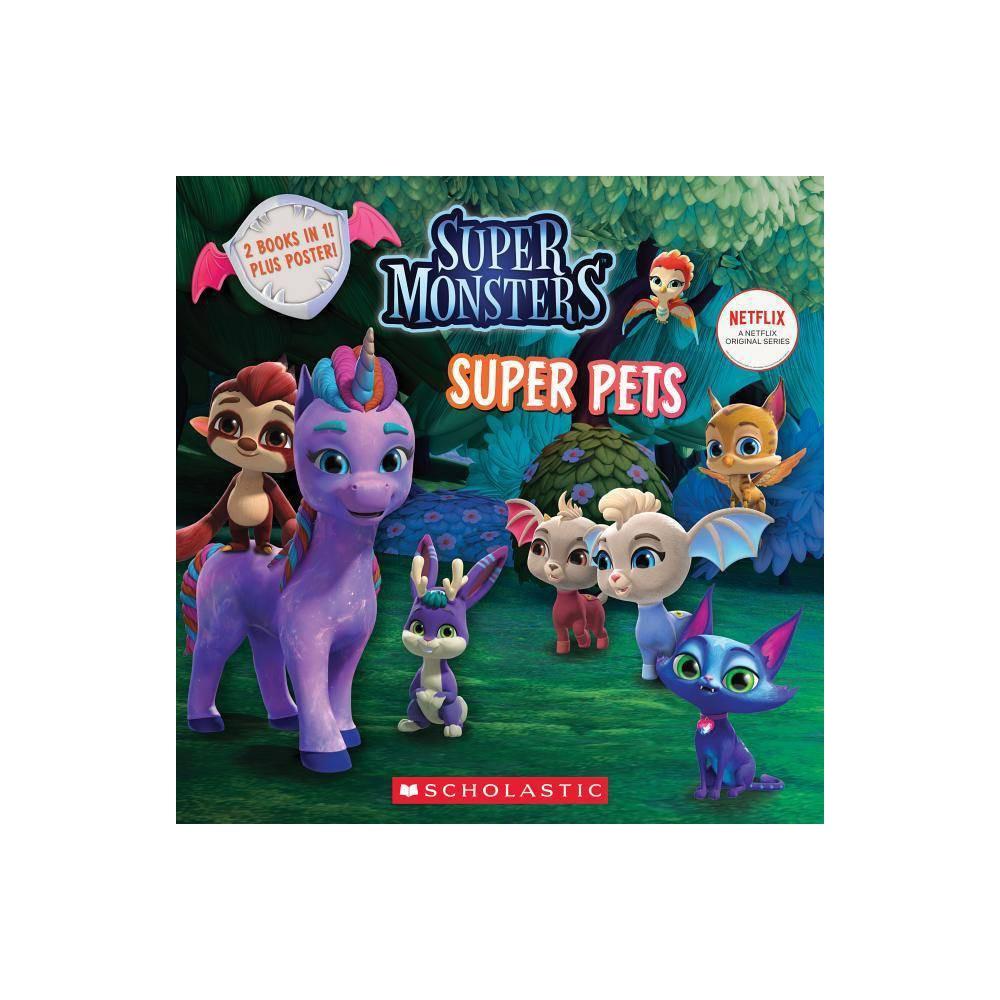 Super Pals Super Pets Super Monsters Flip Book Paperback