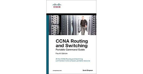 CCNA Routing and Switching Portable Command Guide (Paperback) (Scott Empson) - image 1 of 1
