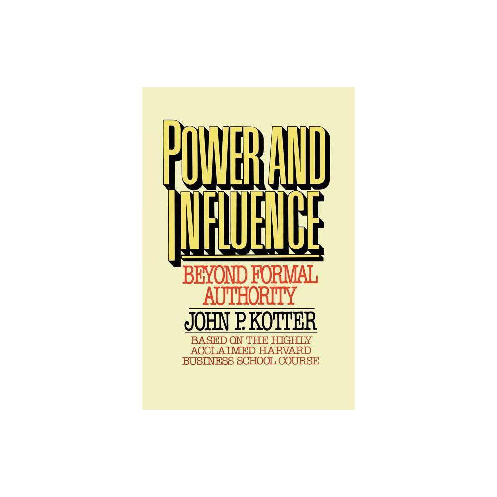 Power And Influence By John P Kotter Paperback