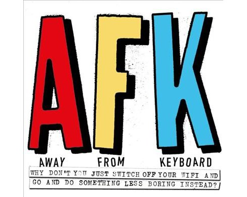 AFK : Away from Keyboard (Paperback) - image 1 of 1