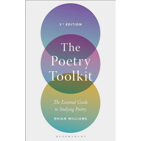 The Poetry Toolkit - 3 Edition by  Rhian Williams (Paperback) - image 1 of 1