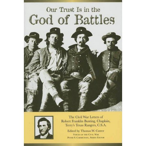 Our Trust Is in the God of Battles - (Voices of the Civil War) (Hardcover) - image 1 of 1