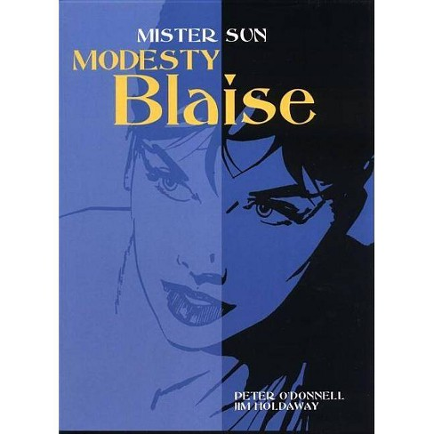 Modesty Blaise: Mister Sun - by  Peter O'Donnell (Paperback) - image 1 of 1