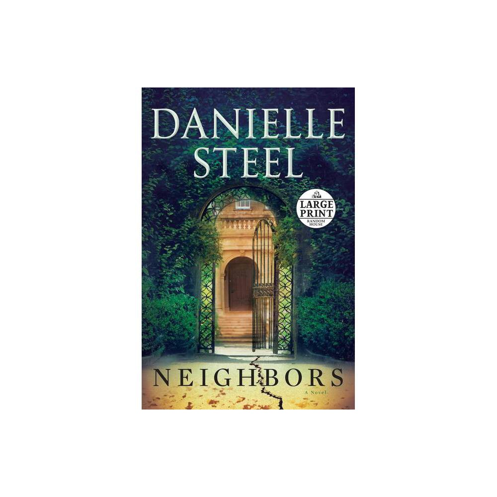 Neighbors Large Print By Danielle Steel Paperback