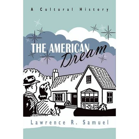 The American Dream - by  Lawrence R Samuel (Hardcover) - image 1 of 1