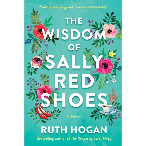 The Wisdom of Sally Red Shoes - by  Ruth Hogan (Paperback) - image 1 of 1