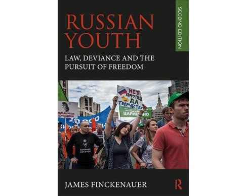 Russian Youth : Law, Deviance, and the Pursuit of Freedom -  by James O. Finckenauer (Paperback) - image 1 of 1