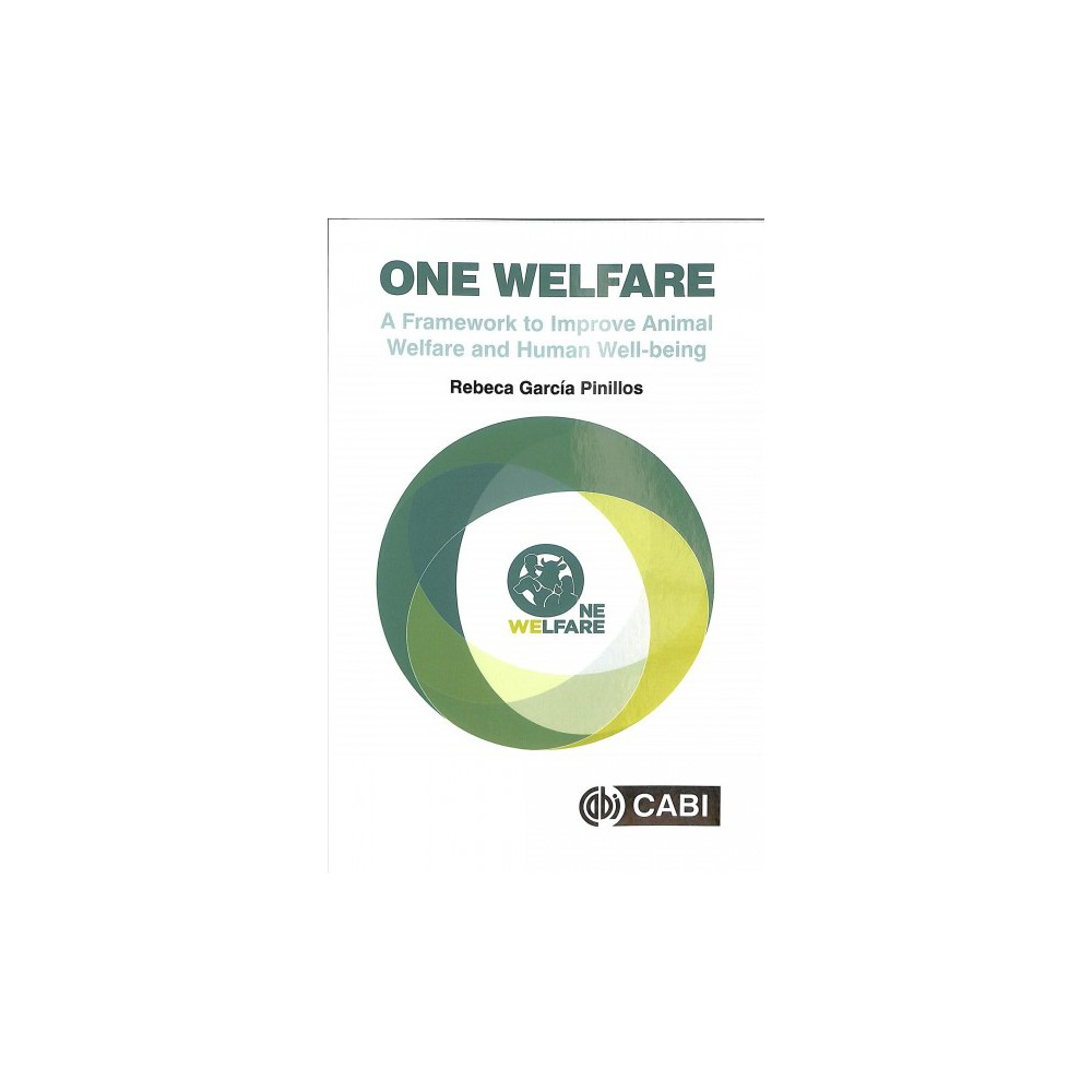 One Welfare : A Framework to Improve Animal Welfare and Human Well-Being - 1 (Paperback)