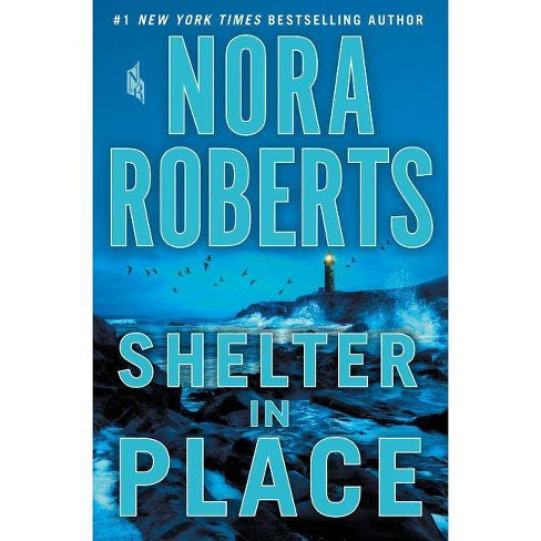 Shelter in Place by Nora Roberts (Hardcover) - image 1 of 1