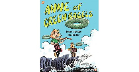 Anne of Green Bagels (Paperback) (Susan Schade) - image 1 of 1