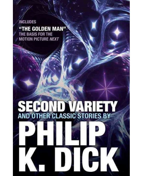 Second Variety and Other Classic Stories (Paperback) (Philip K. Dick) - image 1 of 1