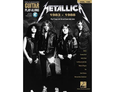 Metallica 1983-1988 : Play 8 Songs with Tab and Sound-Alike Audio, Includes Downloadable Audio - Book - image 1 of 1