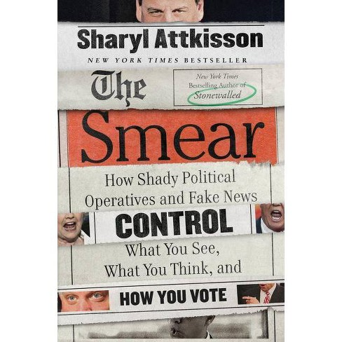 The Smear - by  Sharyl Attkisson (Paperback) - image 1 of 1