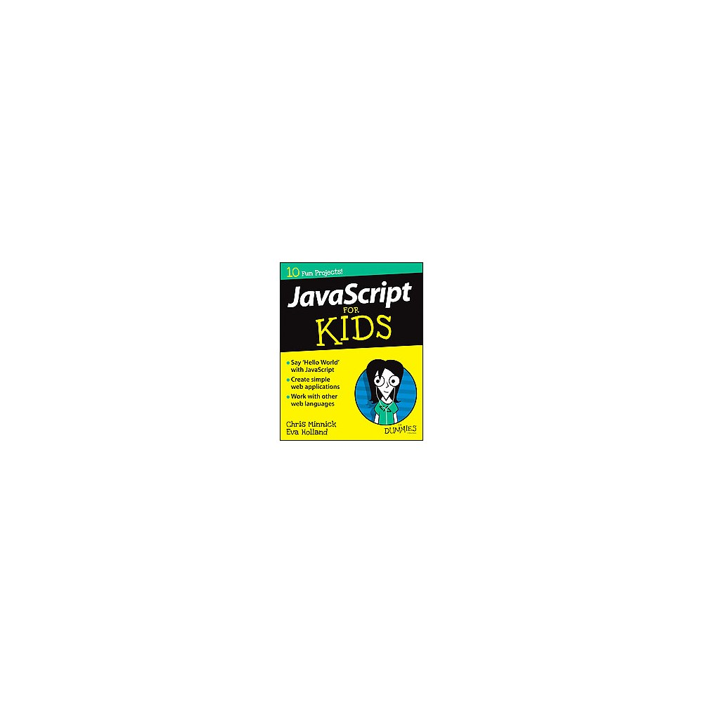 Javascript for Kids for Dummies (Paperback) (Chris Minnick)