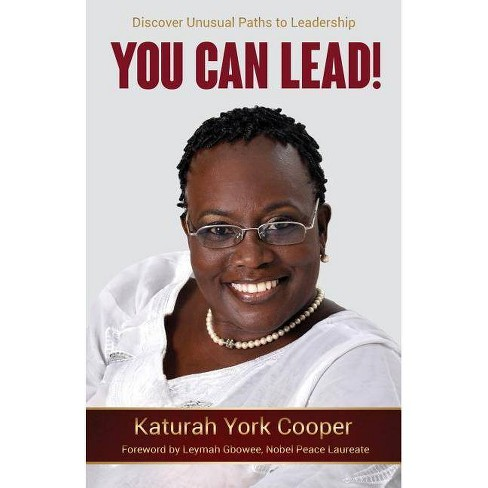 You Can Lead! - by  Katurah York Cooper (Paperback) - image 1 of 1