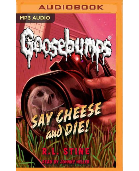Say Cheese and Die! (MP3-CD) (R. L. Stine) - image 1 of 1