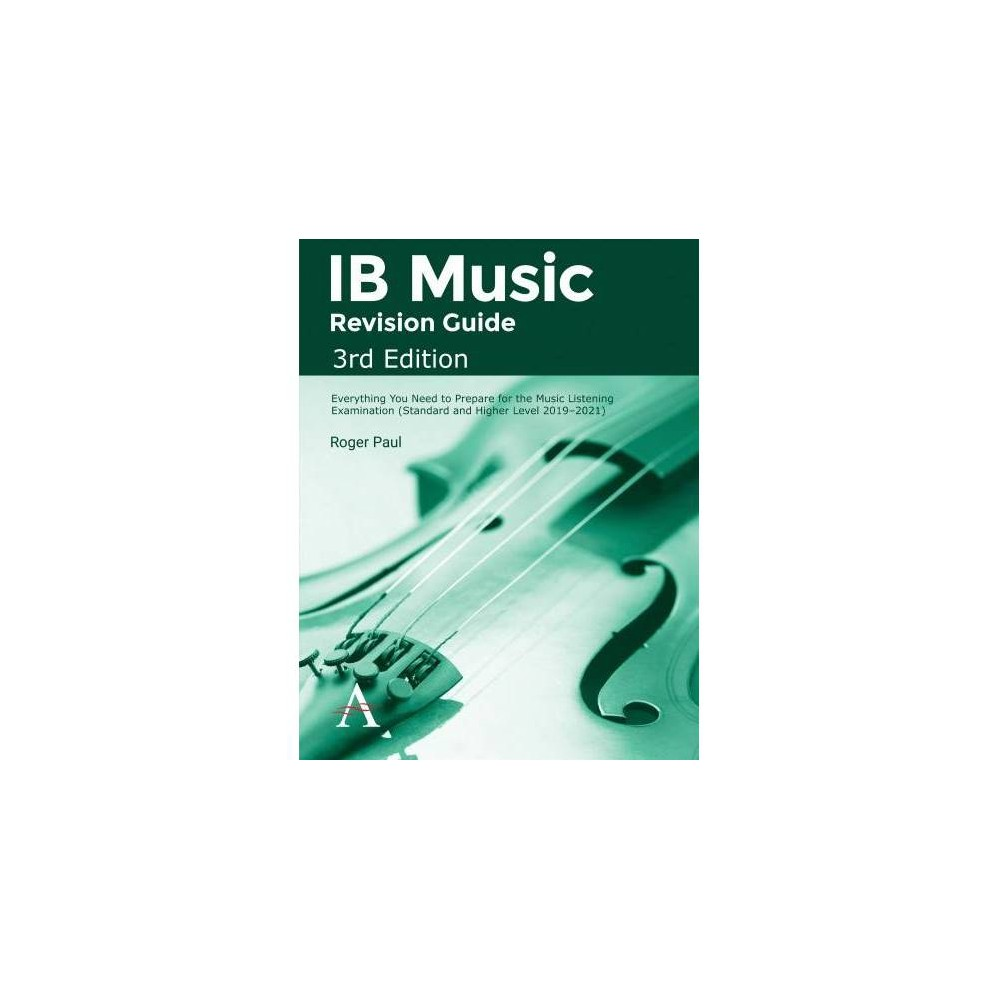 IB Music Revision Guide : Everything You Need to Prepare for the Music Listening Examination (Standard
