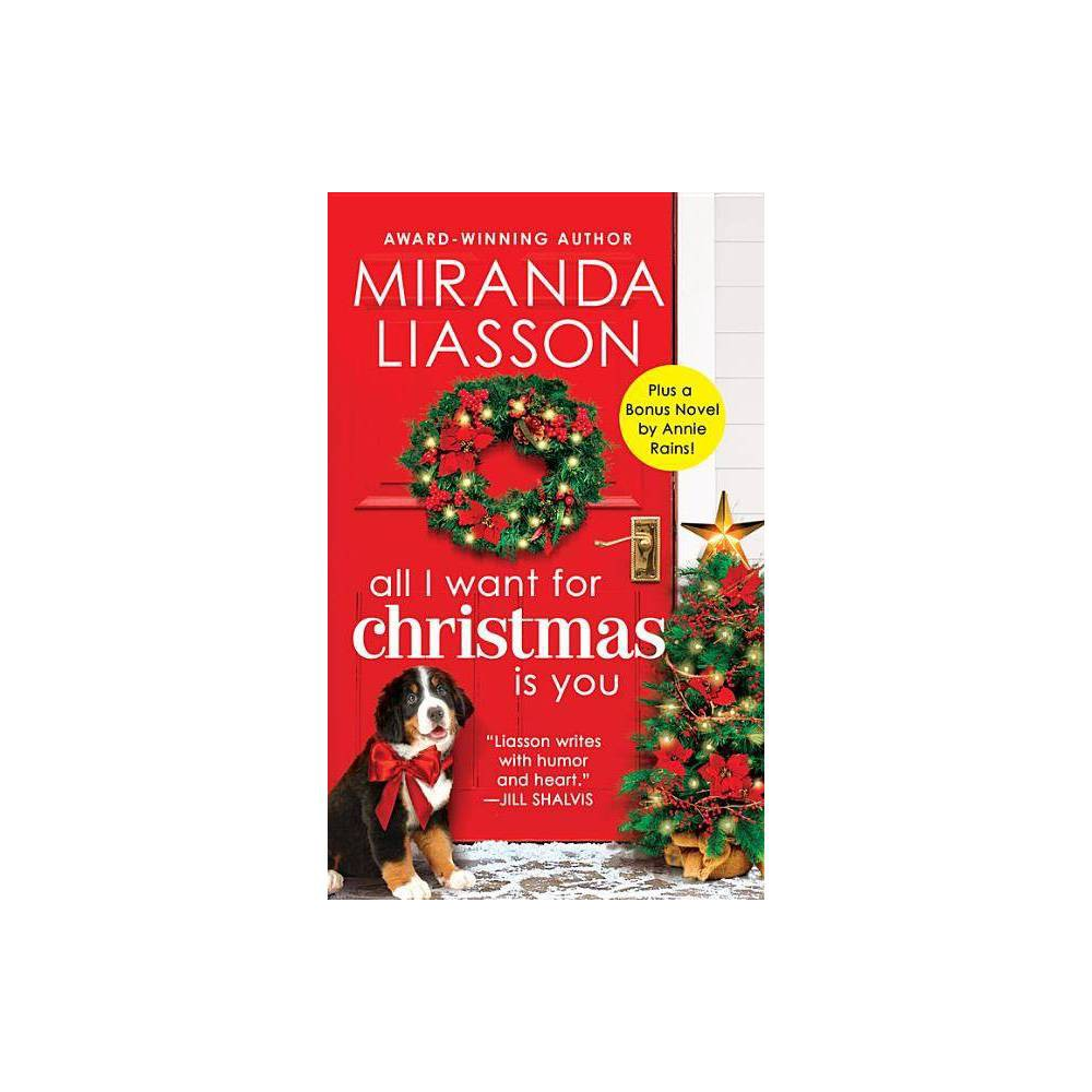 All I Want For Christmas Is You Angel Falls By Miranda Liasson Paperback
