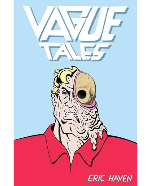 Vague Tales -  by Eric Haven (Hardcover) - image 1 of 1