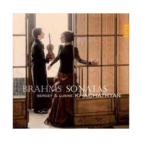 Sergey Khachatryan - Brahms: Violin Sonatas (CD) - image 1 of 1