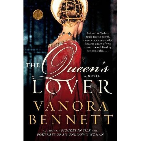 The Queen's Lover - by  Vanora Bennett (Paperback) - image 1 of 1