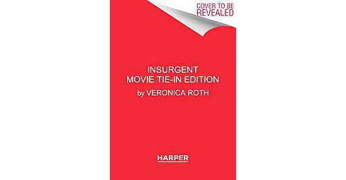 Insurgent ( Divergent) (Media Tie In Reprint) (Paperback) by Veronica Roth - image 1 of 1