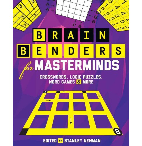 Brain Benders for Masterminds : Crosswords, Logic Puzzles, Word Games & More (Paperback) - image 1 of 1