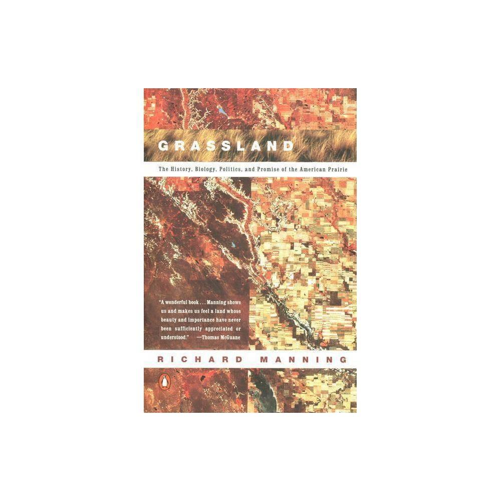 Grassland By Richard Manning Paperback
