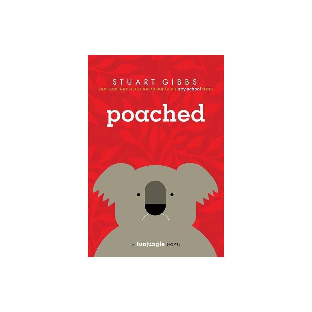 Poached - (Funjungle) by Stuart Gibbs (Paperback) Top