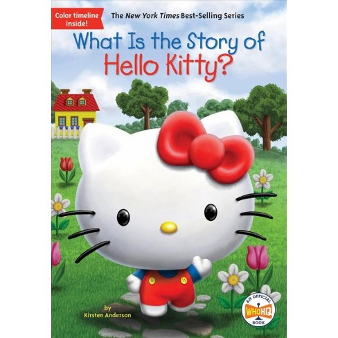 What Is the Story of Hello Kitty? -  Reprint by Kirsten Anderson (Paperback) - image 1 of 1