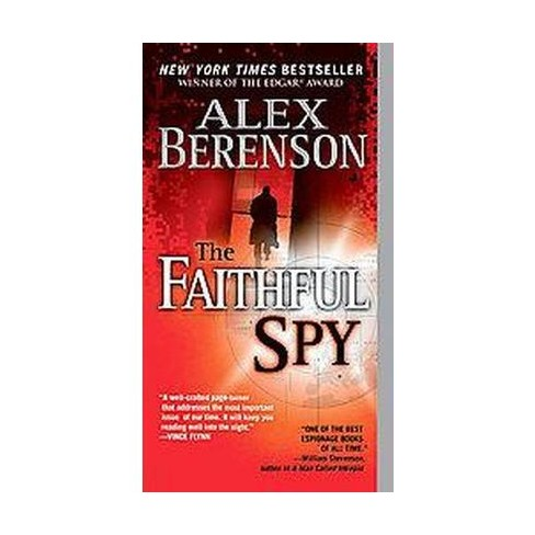 The Faithful Spy (Reprint) (Paperback) by Alex Berenson - image 1 of 1
