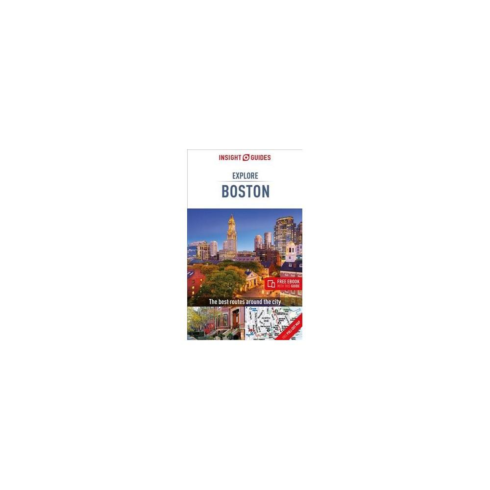 Insight Guides Explore Boston - 2 Pap/Map (Insight Guides Explore Boston) (Paperback)