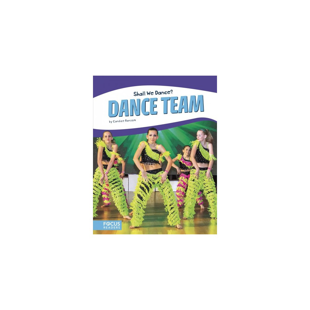 Dance Team - (Shall We Dance?) by Candice F. Ransom (Paperback)