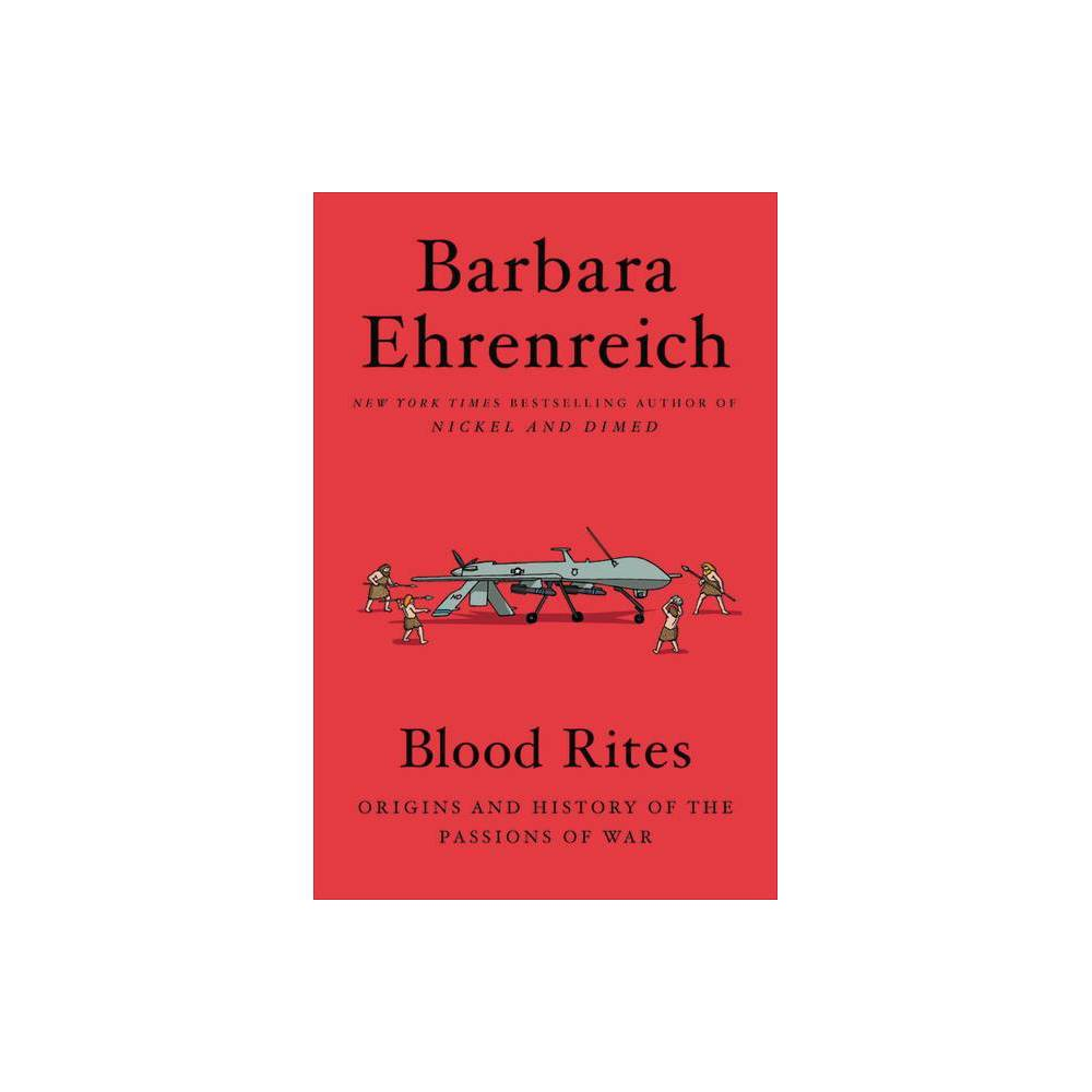Blood Rites By Barbara Ehrenreich Paperback