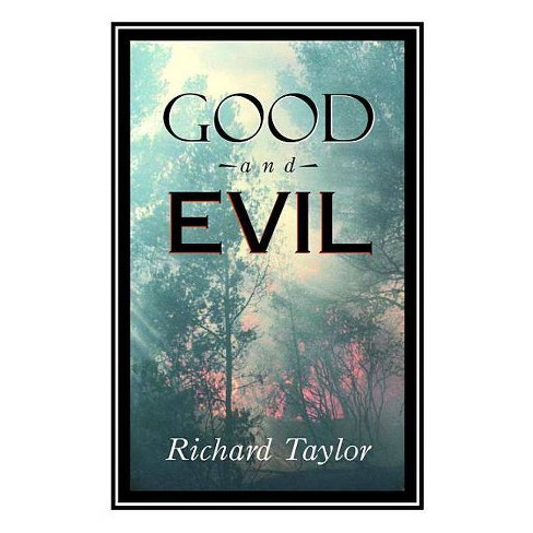 Good and Evil - (Great Minds) by  Richard Taylor (Paperback) - image 1 of 1