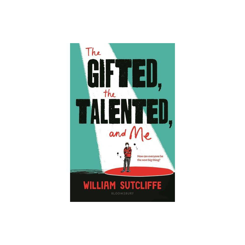 The Gifted The Talented And Me By William Sutcliffe Paperback