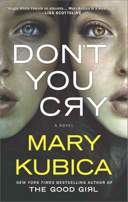 Don't You Cry (Reprint)(Paperback)(Mary Kubica)