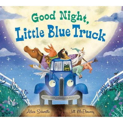 Good Night, Little Blue Truck - by Alice Schertle (Board_book)