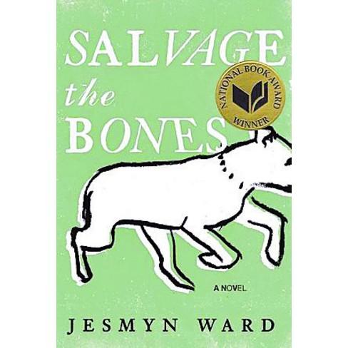 Salvage the Bones (Paperback) by Jesmyn Ward - image 1 of 1
