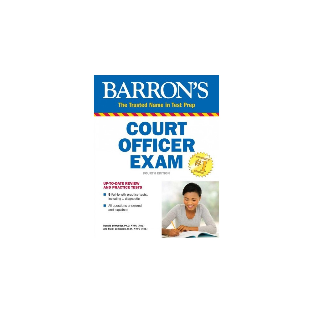 Barron's Court Officer Exam : Including Bailiff, Sheriff, Marshall, Courtroom Attendant, and Courtroom