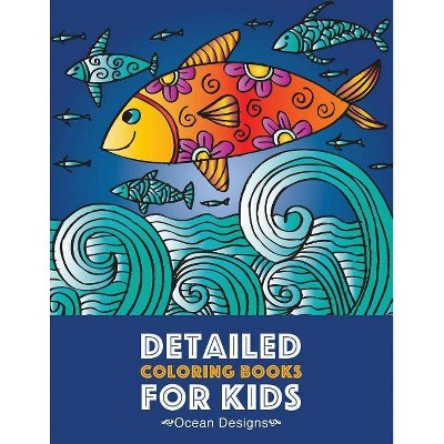 Detailed Coloring Books For Kids - By Art Therapy Coloring (paperback) :  Target
