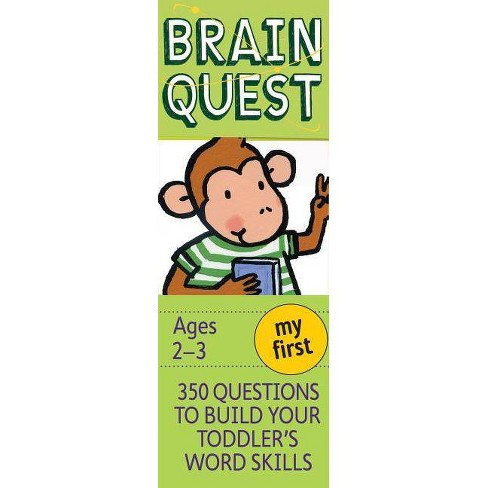 My First Brain Quest : 350 Questions to Build Your Toddler's Word Skills - (Paperback) - by Chris Welles Feder - image 1 of 1