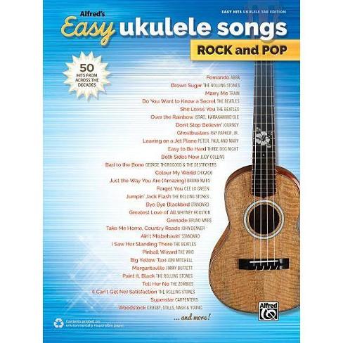 Alfred's Easy Ukulele Songs -- Rock & Pop - (Easy Songs Rock & Pop)  (Paperback)
