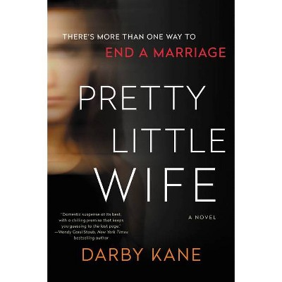 Pretty Little Wife - by Darby Kane (Paperback)