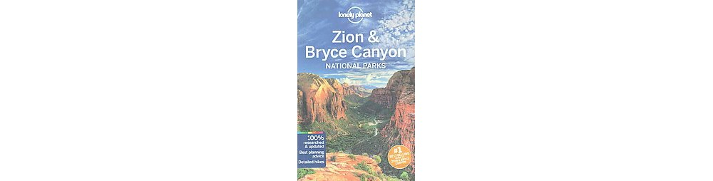 Lonely Planet Zion & Bryce Canyon National Parks (Paperba...