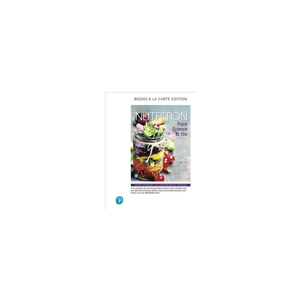 Nutrition : From Science to You (Paperback) (Joan Salge Blake & Kathy D. Munoz & Stella Volpe)