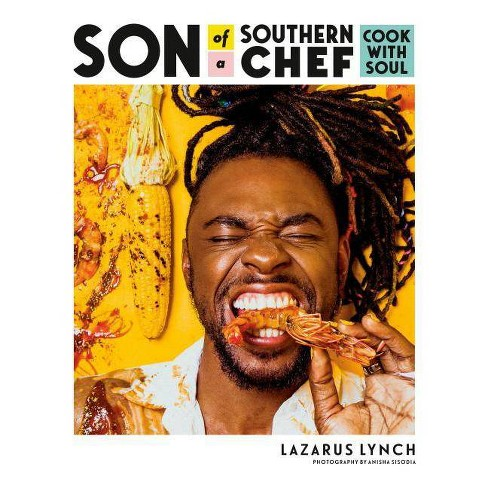 Son of a Southern Chef - by Lazarus Lynch (Paperback) - image 1 of 1